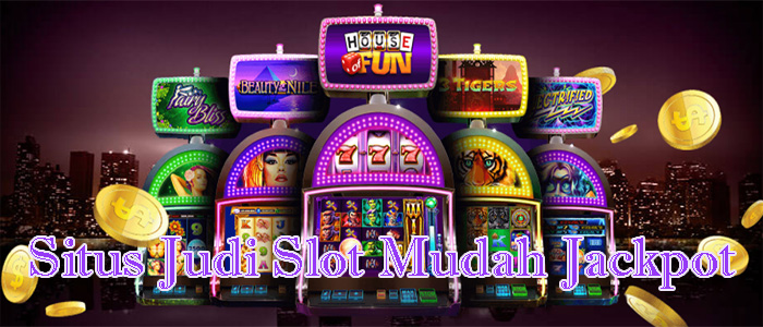 Situs Judi Slot Mudah Jackpot